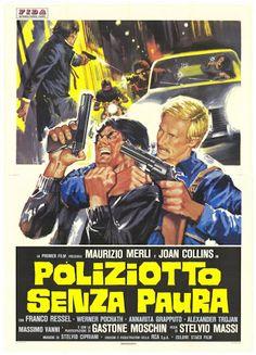 "Magnum Cop (1978) Aka ""Fearless"" ~ ""Poliziotto senza paura"" (original title) Stars: Maurizio Merli, Joan Collins, Franco Ressel ~ Director: Stelvio Massi (Italian Poster)"
