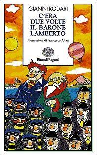 libri che passione: C'era due volte il barone Lamberto di Gianni Rodar...
