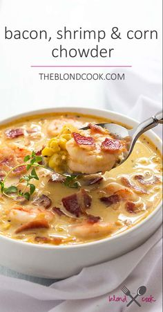 Bacon, Shrimp and Corn Chowder - Crispy bacon, cooked shrimp and corn are the ultimate comfort foods for this fall season! Crispy bacon, perfectly cooked shrimp and corn are the ultimate comfort foods in this creamy chowder! Chowder Recipes, Soup Recipes, Cooking Recipes, Healthy Recipes, Cake Recipes, Easy Cooking, Cooking Ideas, Cooking Beef, Gastronomia