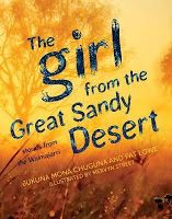 The Girl from the Great Sandy Desert by Jakuna Mona Chuguna and Pat Lowe. Book Week 2016 / Book of the Year Notables List / Eve Pownall Award for Information Books. Miss Jenny's Classroom