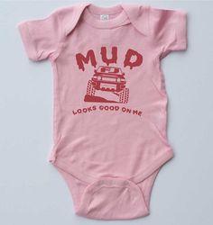 "Baby Girl Onesie ""MUD looks good on me"" FJ Cruiser by SpokeNwheelz on Etsy"