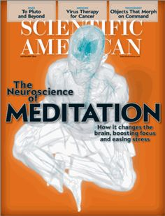 Neuroscience Reveals the Secrets of Meditation's Benefits by  Matthieu Ricard, Antoine Lutz and Richard J. Davidson, scientificamerican: Contemplative practices that extend back thousands of years show a multitude of benefits for both body and mind... #Meditation #Neuroscience