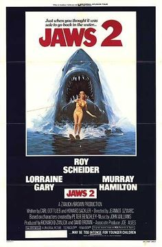 Jaws 2 (1978) Just when you thought it was safe to go back in the water...