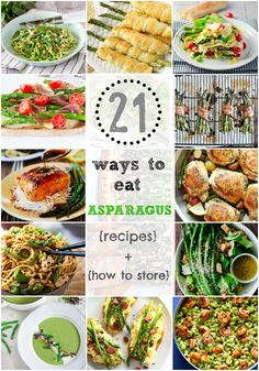 21 Ways to eat Asparagus Pastas, Soups, Salads, Skillets, Breakfasts and more. Plus how to select and store asparagus Asparagus Meals, Asparagus Recipe, Veggie Side Dishes, Skillets, Food For Thought, Vegetable Recipes, Freezer, Soups, Food Ideas