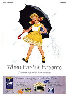 """'Watching the 'Morton Salt' commercial . (on a black & white TV, of course) . she's the 'Morton Salt' girl. """"Because when it Rains, it Pours"""" . Retro Ads, Vintage Advertisements, Vintage Ads, Vintage Posters, Vintage Food, Vintage Items, 1950s Ads, Vintage Prints, 1960s"""