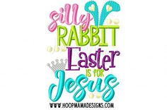 Hey, I found this really awesome Etsy listing at https://www.etsy.com/listing/269260689/silly-rabbit-easter-is-for-jesus-happy