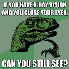 Hahaha! Philosoraptor meme!