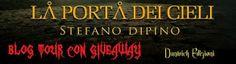 Peccati di Penna: BLOG TOUR - La Porta dei Cieli di Stefano Dipino