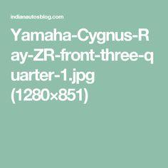 Yamaha-Cygnus-Ray-ZR-front-three-quarter-1.jpg (1280×851)