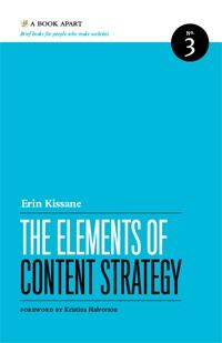 The Elements of Content Strategy (A Book Apart, #3)  by Erin Kissane