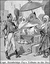Captain William Bainbridge paying the U. tribute to the Dey of Algiers, circa 1800 Barbary Wars, Barbary Coast, American War, American History, Merchant Marine, Jolly Roger, History Books, North Africa, Lost