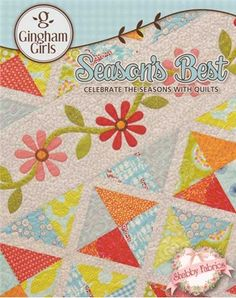 Season's Best: Create eight seasonal designs with this book!  Each season features two designs in combinations of quilts, table runners, and table mats.  Each design features applique, and most also have pieced elements.