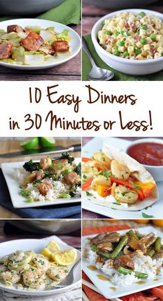 10 Easy and Delicious Dinners in 30 Minutes or Less!