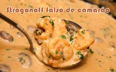 Strogonoff falso de camarão - Receitas dukan #receitas #receitasdukan #dieta