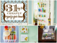 Diy Projects: 31 Days to {Cheaply} Organize your Home