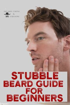 If you are a beginner to beards, here is a good guide for you. Here you can find out some tips on maintaining a stubble beard.  Read more about trimming a beard at beardtrimandgroom.com #beardtrimming #stubblebeard #howtotrimabeard Beard Growth Tips, Beard Hair Growth, Beard Tips, Hair Growth Tips, Stubble Beard, Beard Wax, Best Beard Care Products, Mustache And Goatee