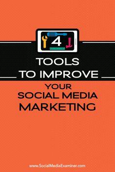 4 Tools to Improve #SocialMediaMarketing | by DholakiyaPratik | #SMM | by Pratik Dholakiya for Social Media Examiner