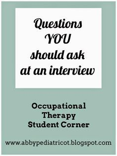 OT Cafe: OT Student Corner | Questions YOU Should Ask at an Interview
