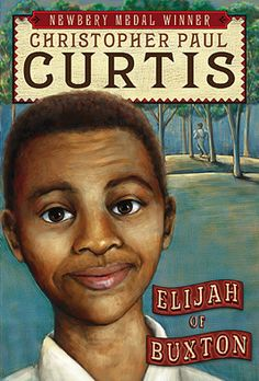 Elijah of Buxton by Christopher Paul Curtis, honor award 2008; settlement in Canada for escaped slaves, sensitively done.