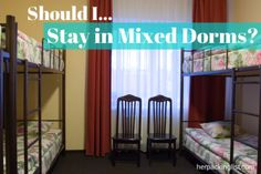 should i stay in mixed dorms in hostels