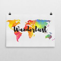Wanderlust Print, Wanderlust Art, Wanderlust Sign, Wanderlust Gifts, Wanderlust Wall Art, Inspirational Poster, Quote, Gifts For Travelers