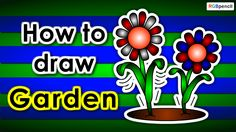 How to draw Garden for kids step by step :  http://rgbpencil.com/pages/how-to-draw/kids/280-how-to-draw-garden-for-kids-easy-steps/
