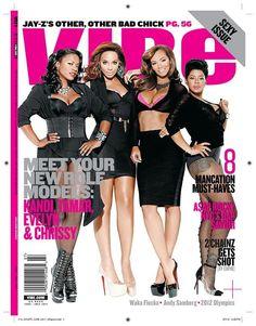 Tamar Braxton, Evelyn Lozada, Chrissy Lampkin, and Kandi Burruss for Vibe Magazine June / July Meet your new role models! Vibe Magazine, Black Magazine, Chrissy Jones, Evelyn Lozada, Kandi Burruss, Black Sisters, Tamar Braxton, Love N Hip Hop, African American Women