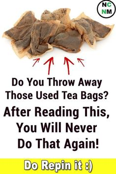 After Reading This You Will Never Throw Away The Used Tea Bags Again~`!!