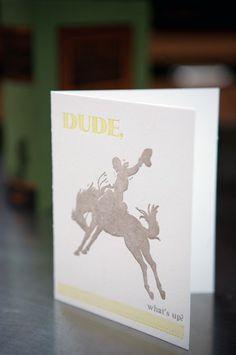 letterpress card Dude what's up by blackbirdletterpress on Etsy, $15.00