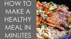 How to Make a Healthy Meal in Minutes - Get a free new workout or weight loss training every Thursday. Subscribe now!