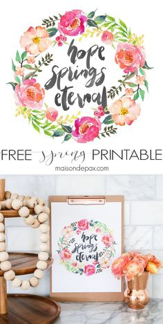 """Free Spring Printable! """"Hope Spring Eternal"""" - this watercolor inspirational saying is perfect for spring decor. Click to download your own copy and find 29 other free spring printables!"""