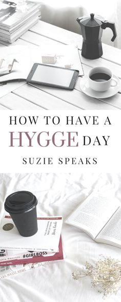 How to have a relaxing self-care day by indulging in Hygge #Hygge #selfcare