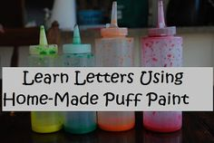 DIY puff paint:   -2/3 cup flour  -2/3 cup salt  -2/3 cup water  ...in squeeze bottles