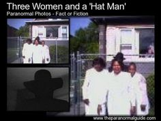 Three Women and a Hat Man. A strange photo but is it paranormal? It looks fake. Scary Horror Stories, Paranormal Stories, Paranormal Photos, Spooky Stories, Ghost Stories, Paranormal Society, Creepy Facts, Wtf Fun Facts, Random Facts