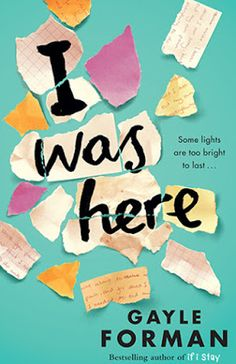 As many of you reading this will probably already know, I took part in the first WHSmith Zoella Book Club during the summer and fell in l... I was here by Gayle Forman - Janay Brazier