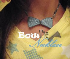 Make a Bow Tie Necklace from paperclips and string!!!