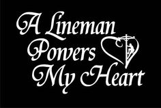 I love my lineman!