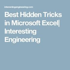 Best Hidden Tricks in Microsoft Excel| Interesting Engineering