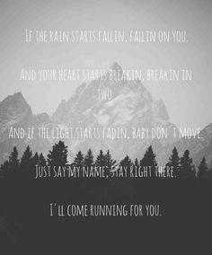 """Running for you"" - Kip Moore"