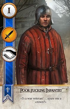 Poor Fucking Infantry (Gwent Card) - The Witcher 3: Wild Hunt