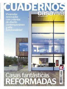 Revista Cuadernos CASA VIVA 433. #Casas fantásticas reformadas. #Diseño #contemporáneo y alta #funcionalidad.