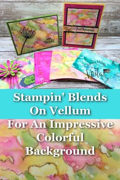 Stampin Blends Tutorial On Vellum For A Colorful Background - Frenchie