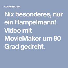 Nix besonderes, nur ein Hampelmann! Video mit MovieMaker um 90 Grad gedreht. Grad, Jumping Jacks, Videos