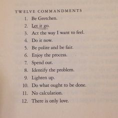 "Twelve Commandments from Gretchen Rubin's, ""The Happiness Project."""