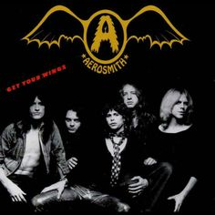 Artist: Aerosmith Album: Get Your Wings Released: 1974