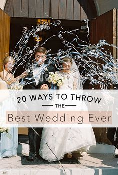How to throw the best wedding ever! | Brides.com