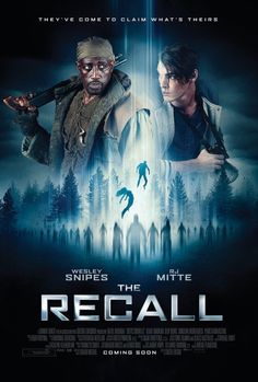 The Recall Movie starring Wesley Snipes and RJ Mitte