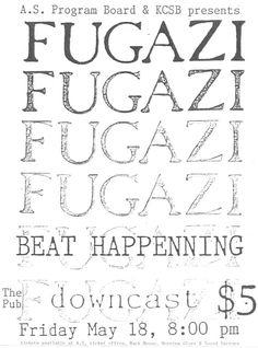 Fugazi and Beat Happening show flyer for UC Santa Barbara Pub, Isla Vista, CA Music Flyer, Concert Flyer, Concert Posters, Music Posters, Frankie Cosmos, Uc Santa Barbara, Animal Collective, New Flyer, Rock Posters