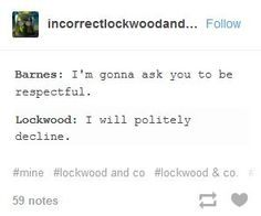 Oh, Lockwood, I am falling under your spell, you have put me in ghost-lock. Jonathan Stroud, Good Books, Books To Read, Lockwood And Co, Funny Google Searches, Under Your Spell, My Heart Hurts, Clean Memes, Book Fandoms
