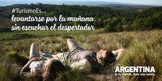 #Turismoes... Levantarse por la mañana sin escuchar el despertador  #DiaMundialDelTurismo #Argentina #WTD2015 #ArgentinaEsTuMundo Date una vuelta!